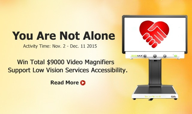 Win Total $9000 CCTV Video Magnifiers for More Low Vision People Reading