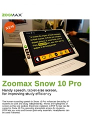 Snow 10 Pro Brochure Educational Version - Zoomax Low Vision Aids