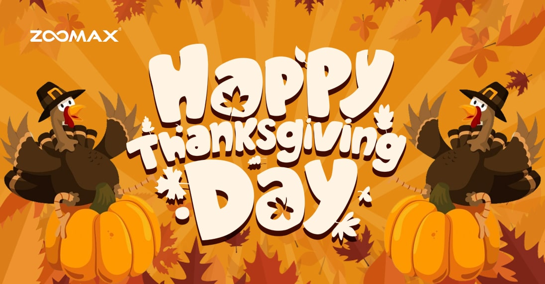 Happy Thanksgiving From Zoomax
